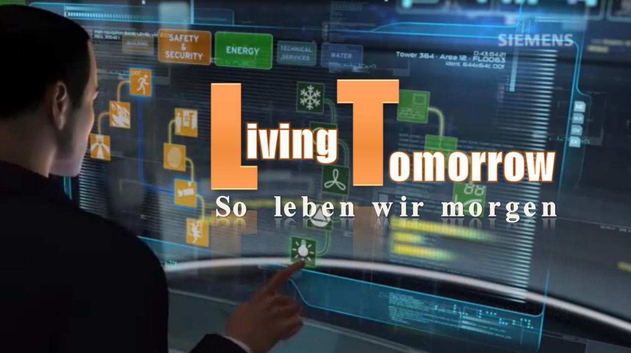 living tomorrow so leben wir in der zukunft technik alltag und das intelligente zuhause. Black Bedroom Furniture Sets. Home Design Ideas