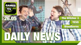 Der Video-Newsüberblick: The Witcher 3: Patch 1.04, Bloodborne 1.04, TESO: Illegale Keys - Games TV 24 Daily