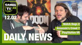 Watch Dogs 2, Assassin's Creed 7, Playstation VR - Video-News vom 12. Februar
