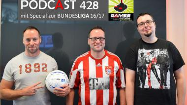 Games Aktuell Podcast 428 mit Bundesliga-Special: Andy, Thomas, Chris