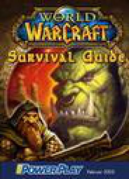 World of WarCraft: Survival Guide