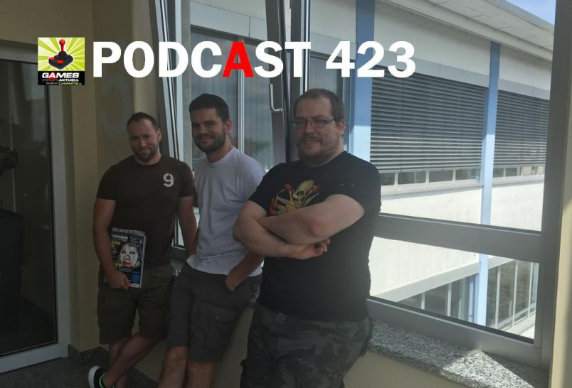 Games Aktuell Podcast 423: Andy, Markus, Matthias