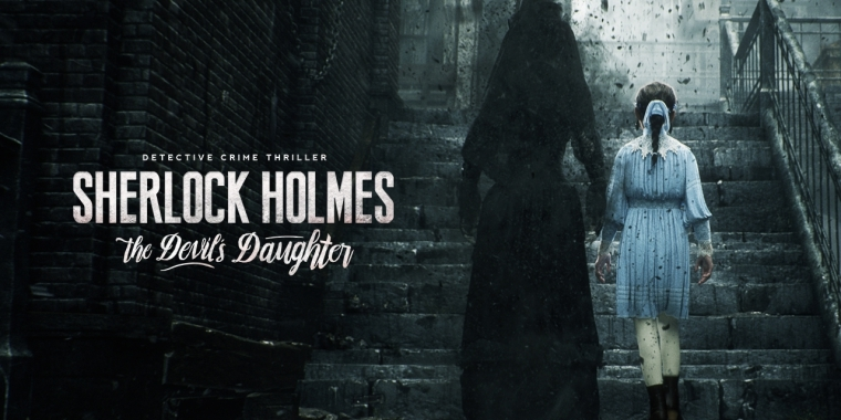 Sherlock Holmes: The Devil's Daughter erscheint Ende Mai 2016.