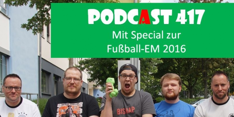 Games Aktuell Podcast 417: Thomas, Matthias, Luca, Julian, Andy